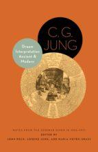 dream interpretation ancient and modern (ebook) c. g. jung 9781400852796