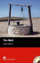 the well (starter level) (incluye audio cd) clare harris 9781405077996