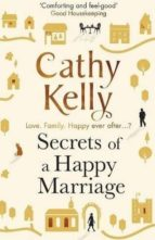 secrets of a happy marriage-cathy kelly-9781409153696