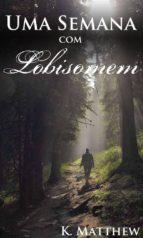 uma semana com lobisomem (ebook)-9781547502196