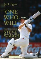 'one who will':the search for steve waugh (ebook) jack egan 9781741152296