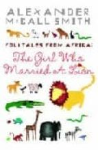 GIRL WHO MARRIED A LION: ILLUSTRATED EDITION