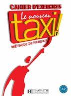 nouveau taxi 1 ejercicios-guy capelle-9782011555496
