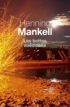 les bottes suédoises-henning mankell-9782021303896