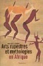 arts rupestres et mythologies en afrique jean loic le quellec 9782080110596