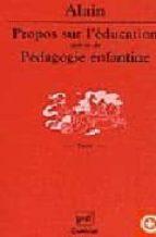 Propos sur l education-pedagogie enfantine Descargar libros en formato doc
