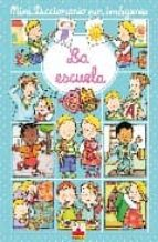 la escuela (mini diccionario por imagenes) emilie beaumont 9782215096696