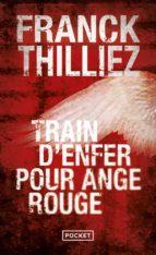 train d'enfer pour ange rouge franck thilliez 9782266204996