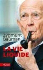 la vie liquide-zygmunt bauman-9782818503096