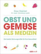 obst und gemüse als medizin (ebook)-klaus oberbeil-christiane lentz-9783641148096