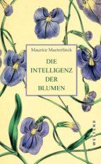 die intelligenz der blumen (ebook)-maurice maeterlinck-9783864896996