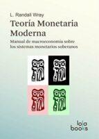 teoría monetaria moderna: manual de macroeconomía sobre los sistemas monetarios soberanos-wray l. randall-9783944203096