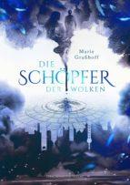 die schöpfer der wolken (ebook)-marie grasshoff-9783959910996