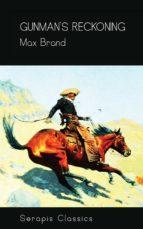 gunman's reckoning (serapis classics) (ebook)-9783962558796