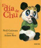 el dia de chu-neil gaiman-adam rex-9786077353096
