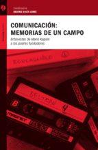comunicación: memorias de un campo (ebook) beatriz solis leree 9786078346196