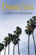 un hotel en hollywood (ebook)-danielle steel-9788401383496
