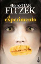 El libro de El experimento autor SEBASTIAN FITZEK TXT!