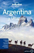 argentina y uruguay 4ª ed. 2013 (lonely planet) 9788408062196