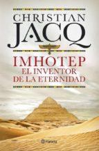 imhotep. el inventor de la eternidad-christian jacq-9788408101796