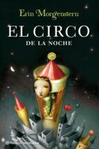 el circo de la noche-erin morgenstern-9788408111696
