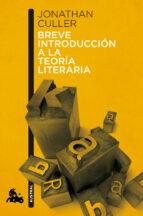 breve introduccion a la teoria literaria-jonathan culler-9788408113096