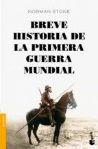 breve historia de la primera guerra mundial norman stone 9788408128496