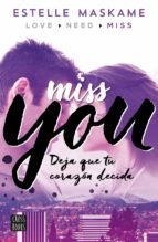 miss you (you 3) estelle maskame 9788408149996