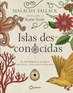 islas des-conocidas-malachy tallack-katie scott-9788408172796