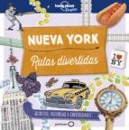 nueva york: rutas divertidas (lonely planet junior)-moira butterfield-helen greathead-9788408178996