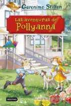 geronimo stilton grandes historias: las aventuras de pollyanna geronimo stilton 9788408187196