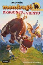 crias de dragon 6: dragones de viento (mondrago) ana galan 9788408194996
