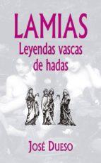 lamias, leyendas vascas de hadas-9788409053896