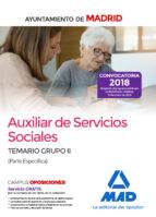 auxiliar de servicios sociales del ayuntamiento de madrid: temario grupo ii (parte especifica)-9788414213896