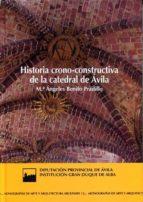historia crono constructiva de la catedral de avila maria angeles benito pradillo 9788415038696
