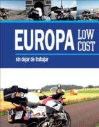 europa low cost (en moto): sin dejar de trabajar-miquel silvestre-9788415097396