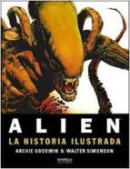 alien   la historia ilustrada archie goodwin walter simonson 9788415153696