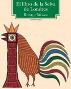 el libro de la selva de londres-bhajju shyam-9788415601296