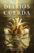 los diarios de la cuerda-stephen lloyd jones-9788415709596
