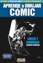 Aprende a dibujar comic: luces y sombras 978-8415932796 por Leandro fernandez EPUB FB2