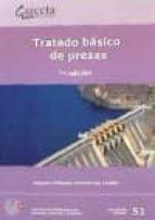 tratado basico de presas (7ª ed.)-eugenio vallarino-9788416228096