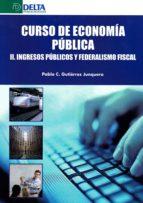 El libro de Curso de economia publica ii autor GUTIERREZ PABLO EPUB!