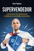 supervendedor cesar piqueras gomez de albacete 9788416583096