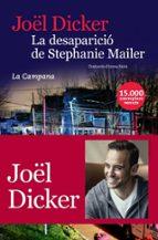 la desaparició de stephanie mailer joël dicker 9788416863396