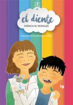 el diente (ebook)-mónica m. morales-9788416882496