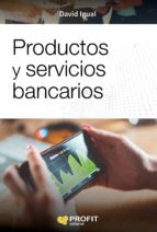 productos y servicios bancarios david igual molina 9788416904396