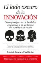 el lado oscuro de la innovación 9788417044596