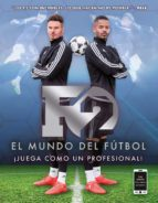 f2. el mundo del fútbol (ebook) the f2 freestylers 9788417180096