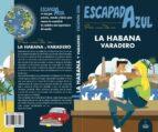 la habana 2018 (4ª ed.) (escapada azul) angel ingelmo sanchez 9788417368296