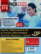 pack ahorro básico. auxiliar administrativo de la función administrativa. servicio riojano de salud (seris). (incluye 9788417625696